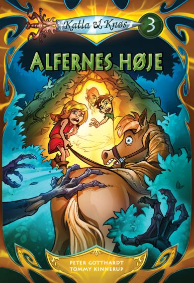 Katla og Knøs #3: Alfernes høje - Maneno