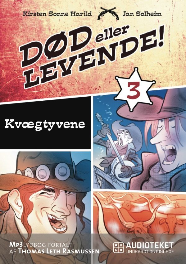 Død eller levende 3 - Kvægtyvene - Maneno