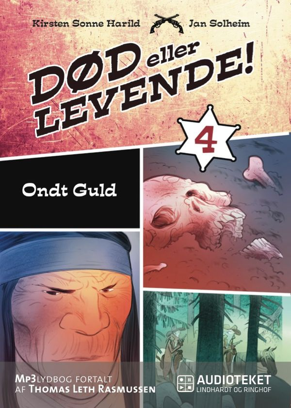 Død eller levende 4 - Ondt guld - Maneno