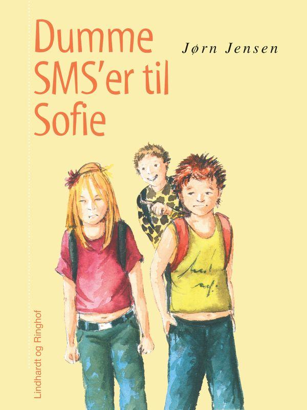 Sofiebøgerne: Dumme SMS'er til Sofie - Maneno