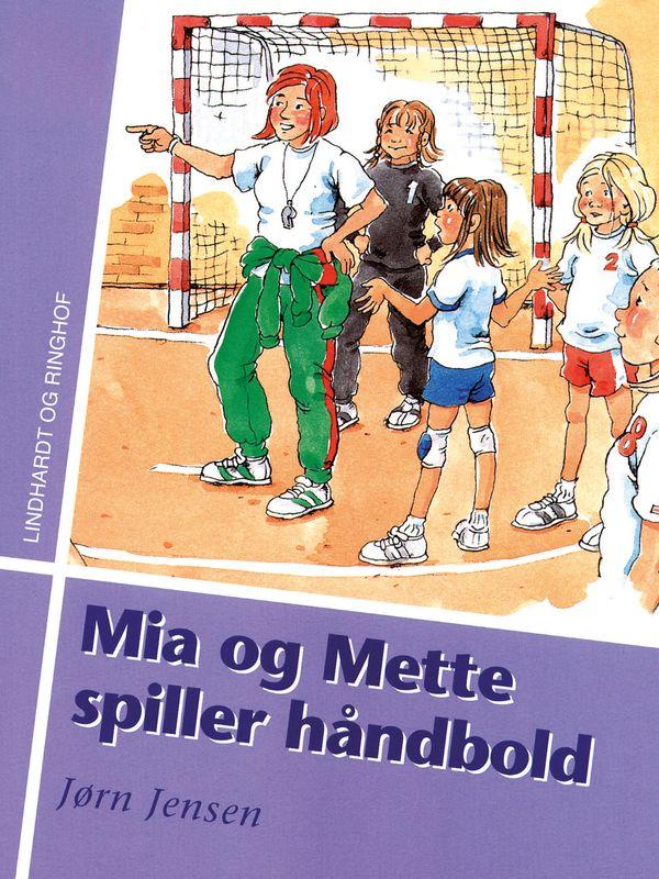 Mia og Mette spiller håndbold - Maneno