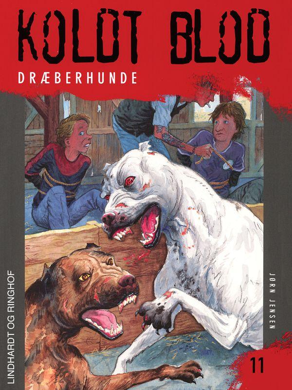 Koldt blod #11: Dræberhunde - Maneno