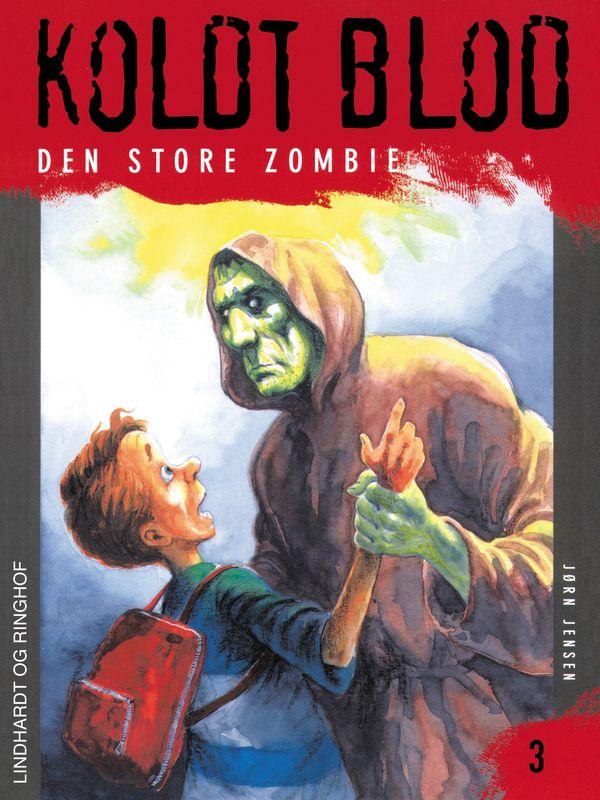 Koldt blod #3: Den store zombie - Maneno