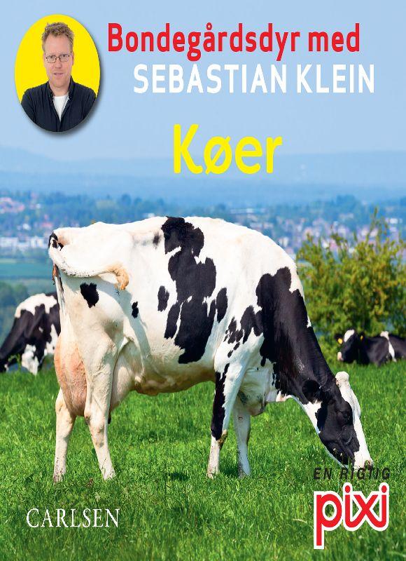 Bondegårdens dyr med Sebastian Klein: Køer - Maneno