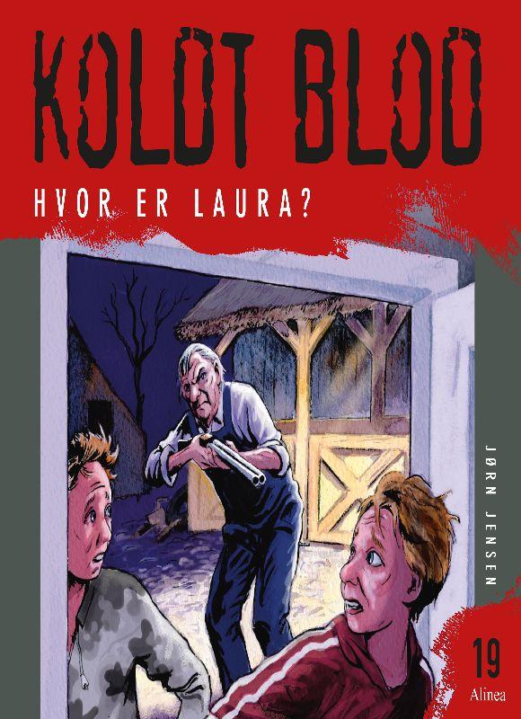 Koldt Blod #19: Hvor er Laura? - Maneno