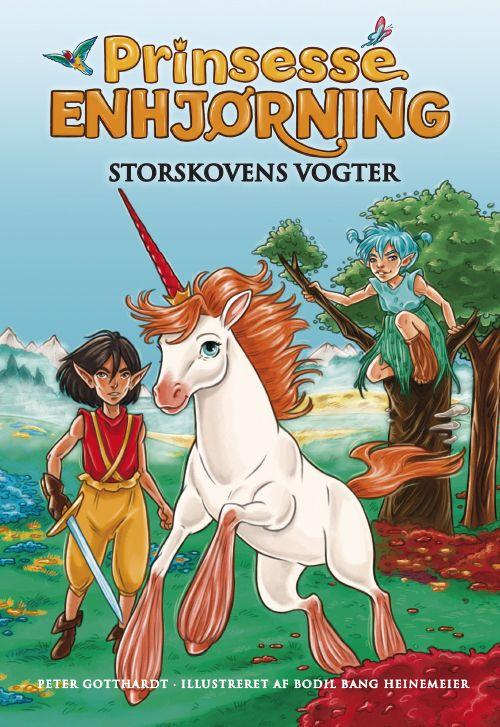 Prinsesse Enhjørning #1: Storskovens Vogter - Maneno