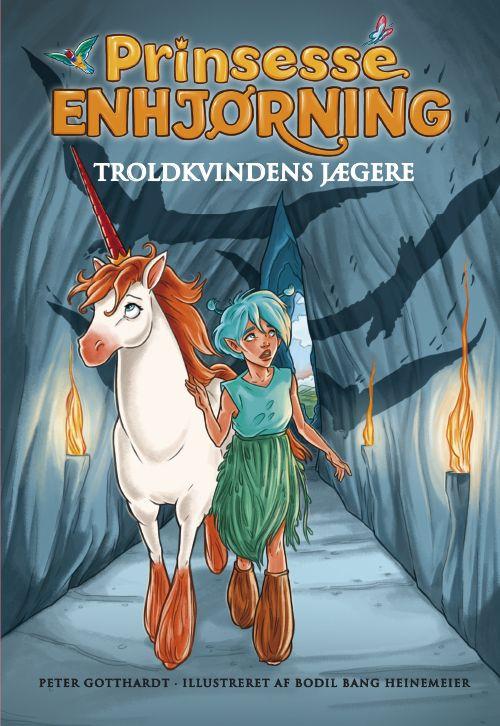 Prinsesse Enhjørning #2: Troldkvindens Jægere - Maneno