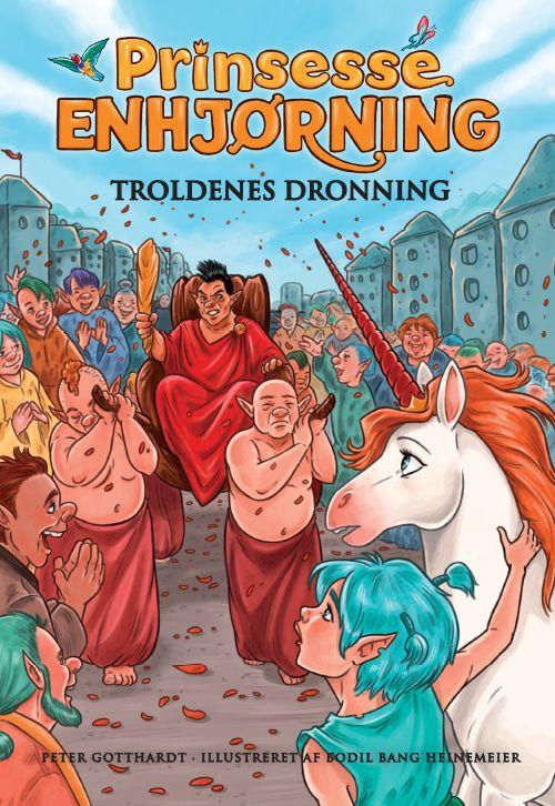 Prinsesse Enhjørning #4: Troldenes Dronning - Maneno