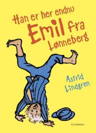 Han er her endnu - Emil fra Lønneberg - Maneno