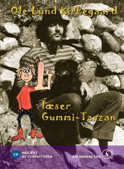 Ole Lund Kirkegaard læser Gummi-Tarzan - Maneno