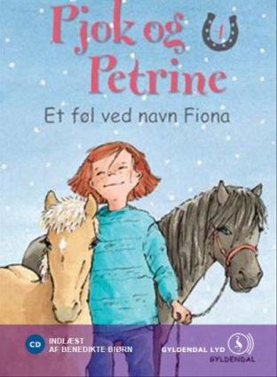 Pjok og Petrine #4: Et føl ved navn Fiona - Maneno