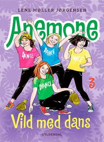 Anemone #3: Vild med dans - Maneno