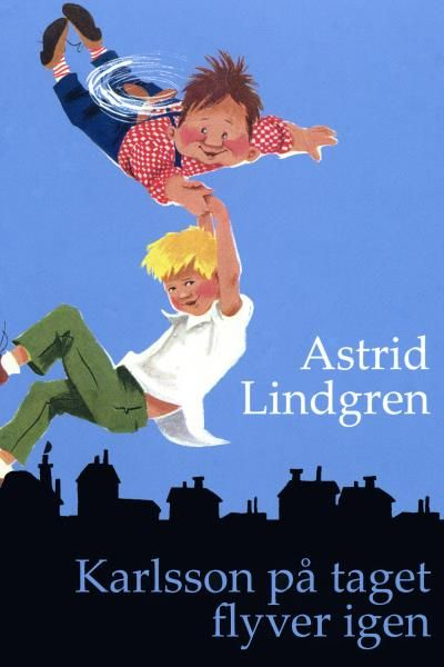 Karlsson på taget flyver igen - Maneno