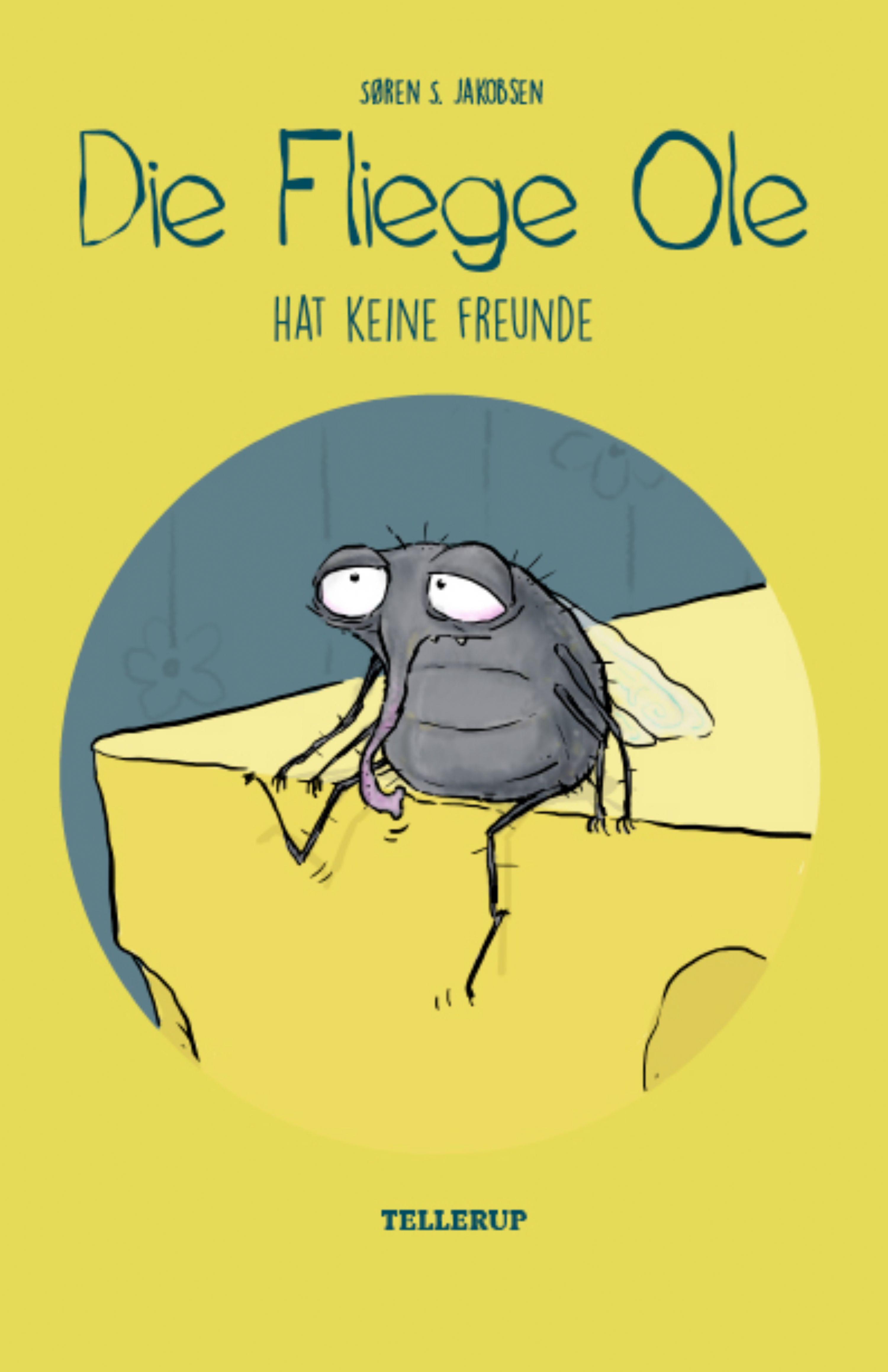 Die Fliege Ole #3: Die Fliege Ole hat keine Freunde - Maneno - 14008