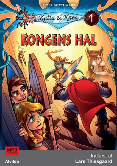 Katla og Knøs #1: Kongens hal - Maneno