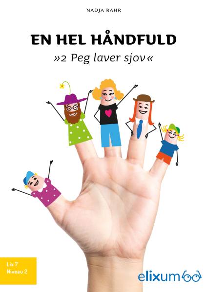 En hel håndfuld #2: Peg laver sjov - Maneno - 9205
