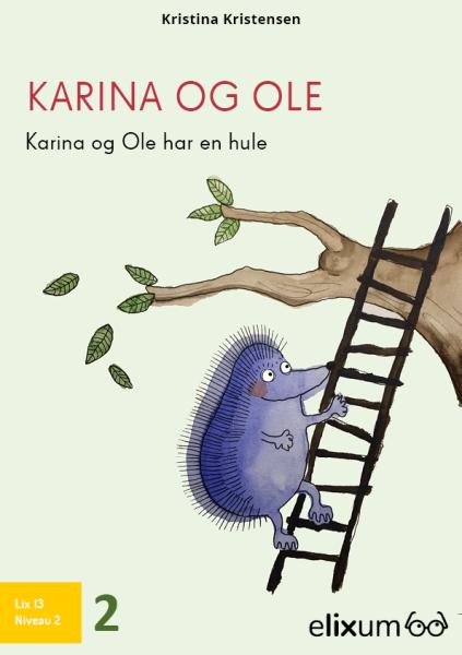 Karina og Ole #2: Har en hule - Maneno - 9213