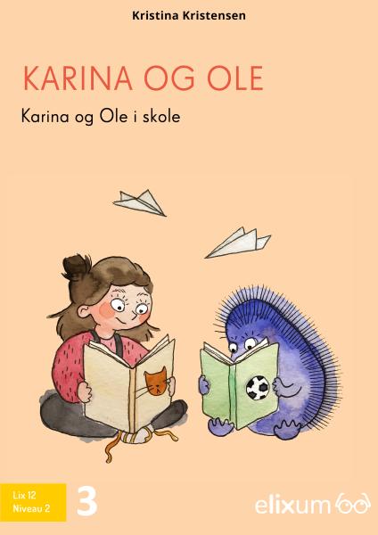 Karina og Ole #3: I skole - Maneno - 9215