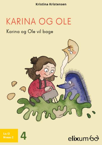 Karina og Ole #4: Vil bage - Maneno - 9217