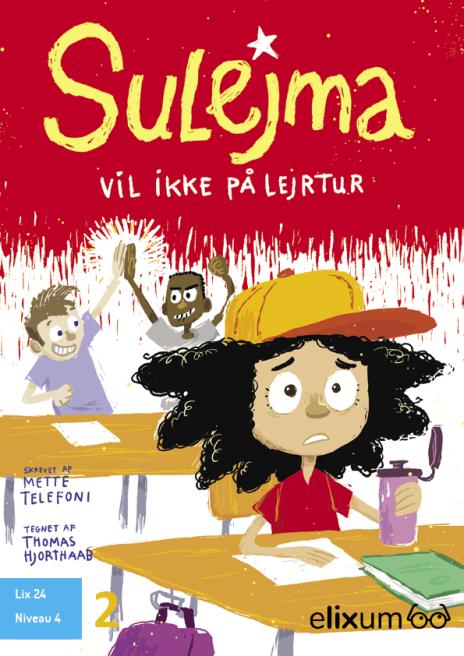 Sulejma #2: Sulejma vil ikke på lejrskole - Maneno - 9221