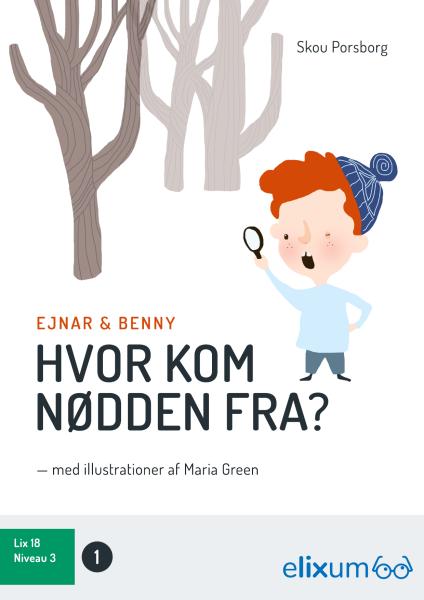 Ejnar og Benny #1: Hvor kom nødden fra? - Maneno - 9231