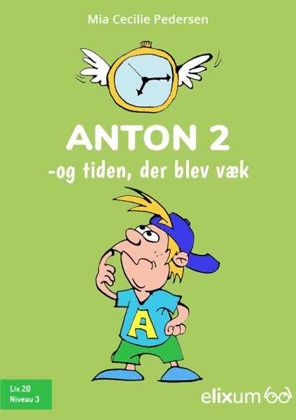Anton #2: Anton og tiden, der blev væk - Maneno - 9241