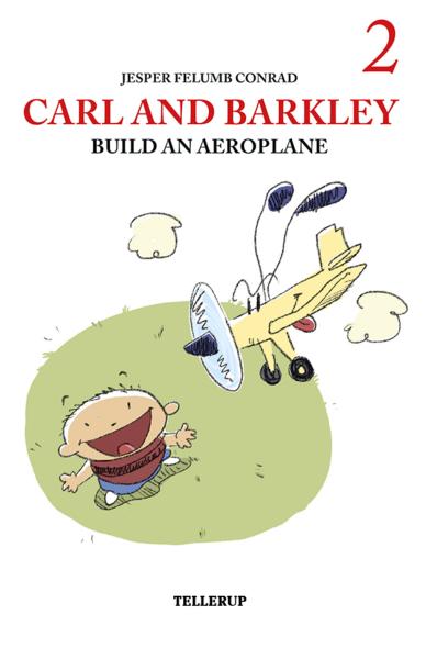 Carl and Barkley #2: Carl and Barkley Build an Aeroplane - Maneno - 12147