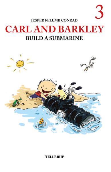 Carl and Barkley #3: Carl and Barkley Build a Submarine - Maneno - 12149