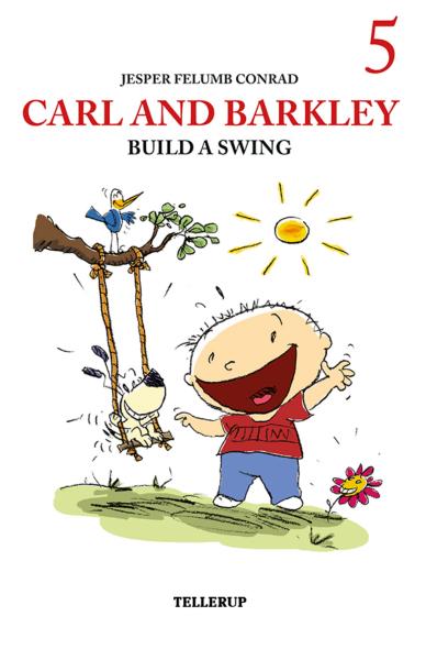 Carl and Barkley #5: Carl and Barkley Build a Swing - Maneno - 12153