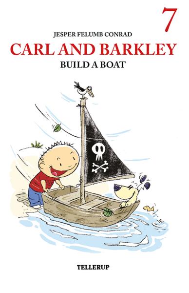 Carl and Barkley #7: Carl and Barkley Build a Boat - Maneno - 12157