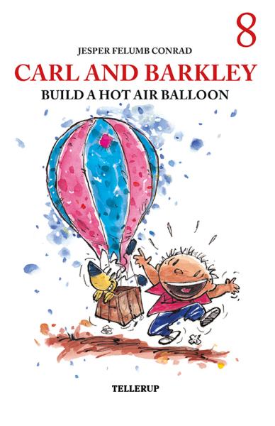 Carl and Barkley #8: Carl and Barkley Build a Hot Air Balloon - Maneno - 12159
