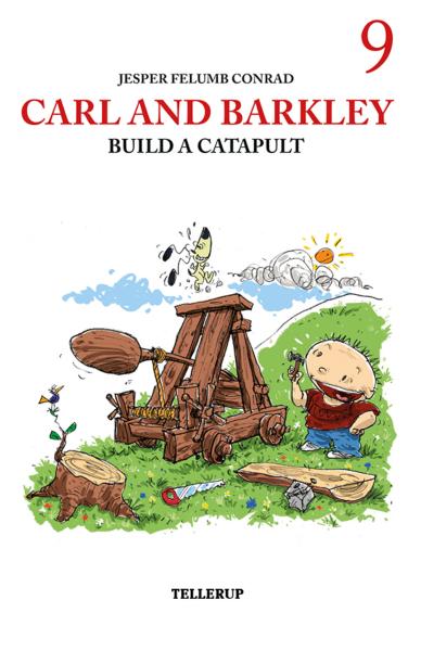 Carl and Barkley #9: Carl and Barkley Build a Catapult - Maneno - 12161