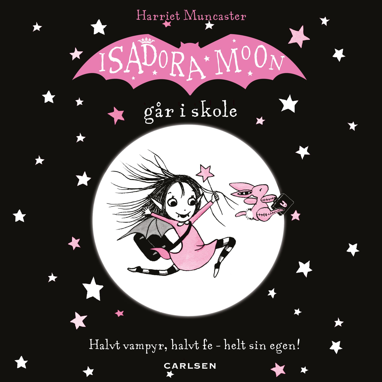 Isadora Moon #1: Isadora Moon går i skole - Maneno