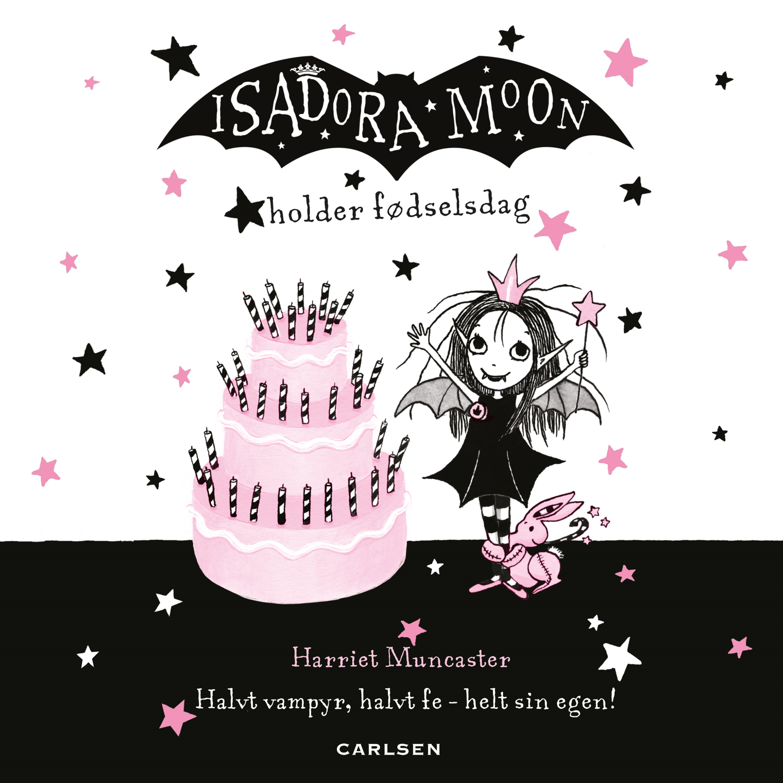 Isadora Moon #3: Isadora Moon holder fødselsdag - Maneno