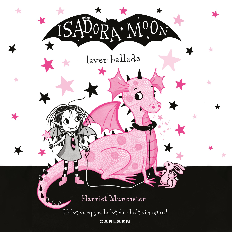 Isadora Moon #5: Isadora Moon laver ballade - Maneno