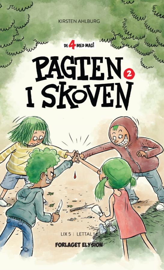 De 4 med magi #2: Pagten i skoven - Maneno