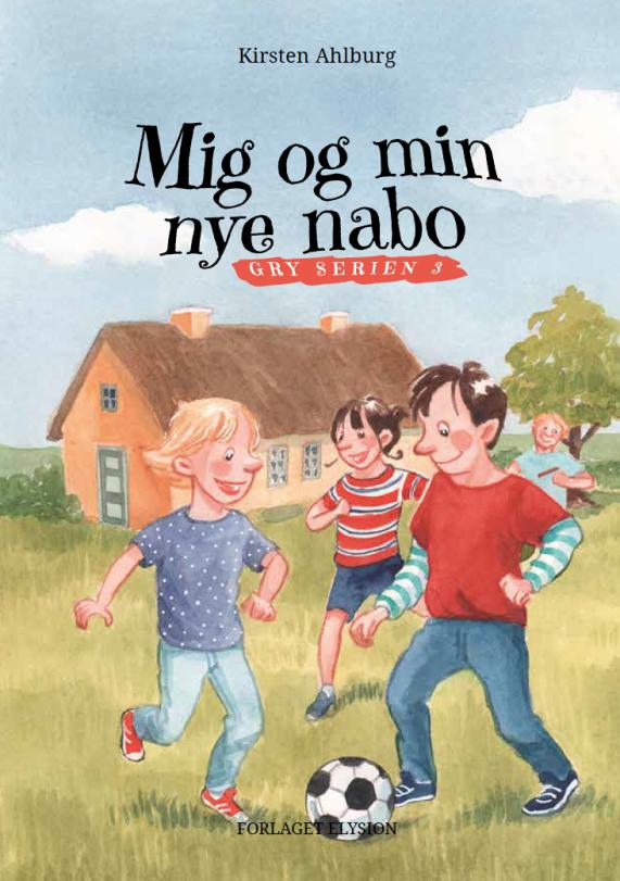 Gry serien 3: Mig og min nye nabo - Maneno