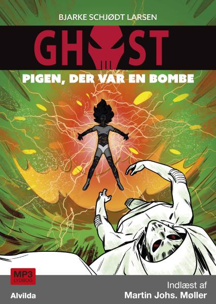 GHOST #3: Pigen, der var en bombe - Maneno