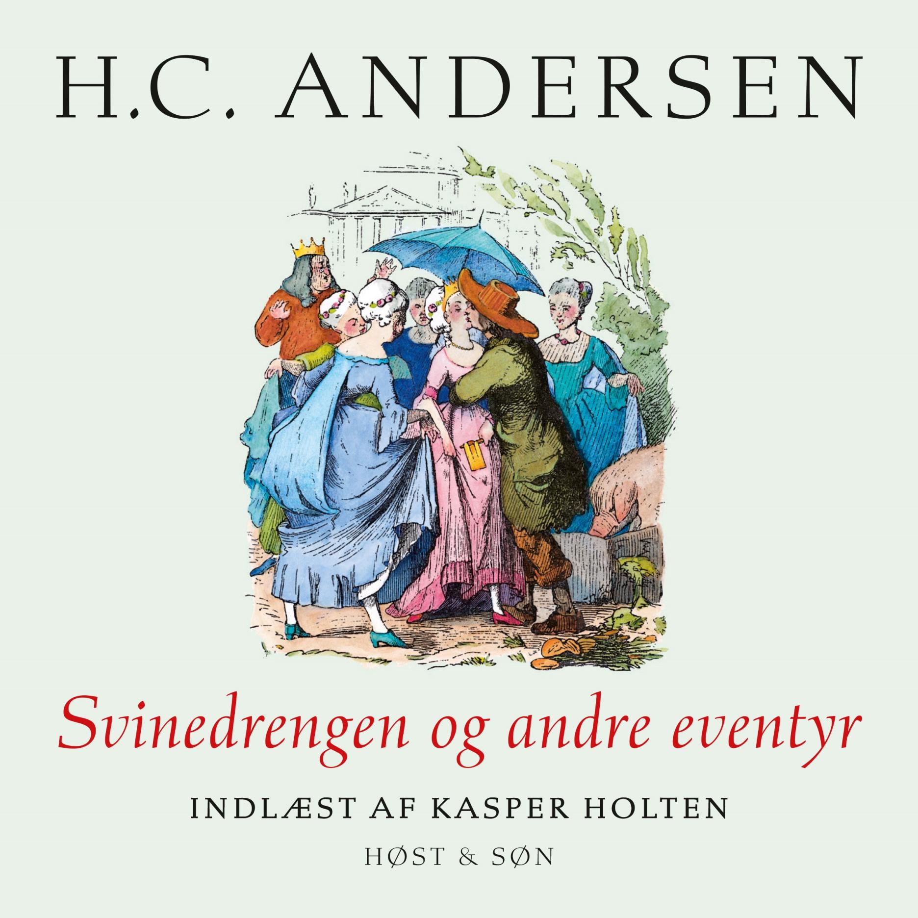 Svinedrengen og andre eventyr, indlæst af Kasper Holten - Maneno