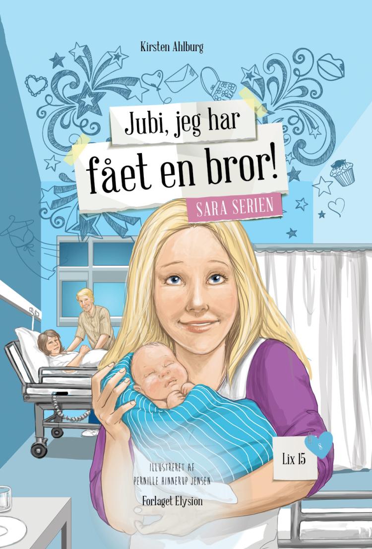 Sara serien #8: Jubi, jeg har fået en bror!  - Maneno