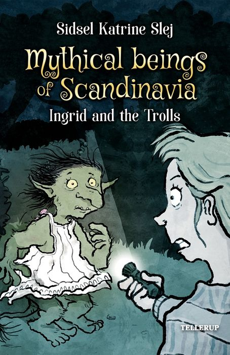 Magical Creatures in Denmark #1: Ingrid and the Trolls - Maneno