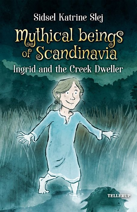 Magical Creatures in Denmark #3: Ingrid and the Creek Dweller - Maneno