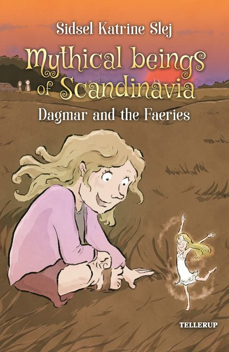 Magical Creatures in Denmark #4: Dagmar and the Light Elves - Maneno