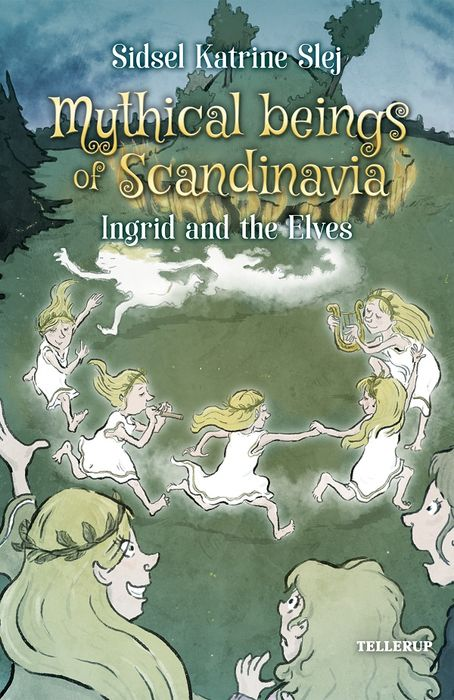 Magical Creatures in Denmark #5: Ingrid and the Elves - Maneno
