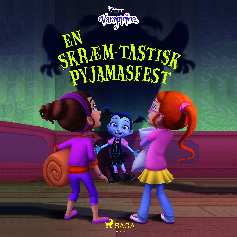Vampyrina - En skræm-tastisk pyjamasfest - Maneno