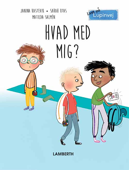 Livet på Lupinvej: Hvad med mig? - Maneno - 12403