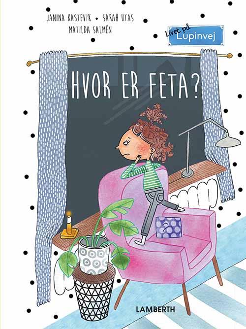 Livet på Lupinvej: Hvor er Feta? - Maneno - 12405
