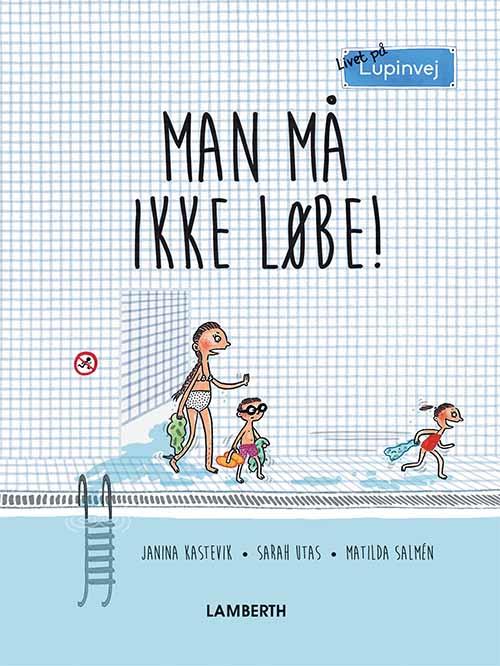 Livet på Lupinvej: Man må ikke løbe! - Maneno - 12409