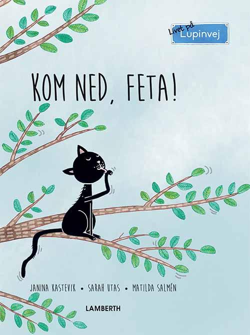 Livet på Lupinvej: Kom ned, Feta! - Maneno - 12411