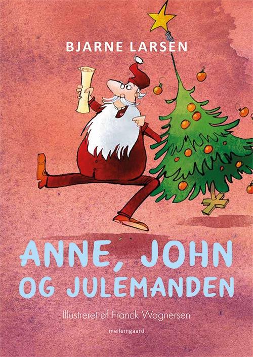 Anne, John og Julemanden  - Maneno - 13819